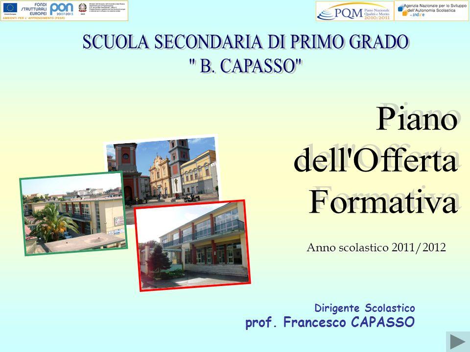 Dirigente Scolastico prof. Francesco CAPASSO Anno scolastico 2011/2012
