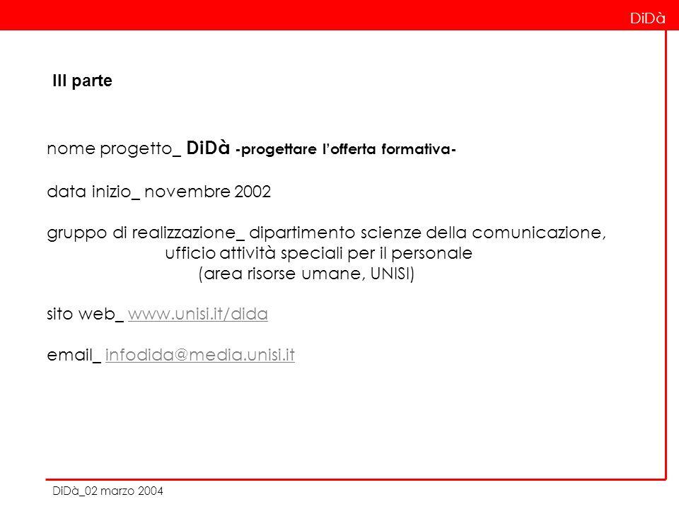 nome progetto_ DiDà -progettare lofferta formativa- data inizio_ novembre 2002 gruppo di realizzazione_ dipartimento scienze della comunicazione, uffi
