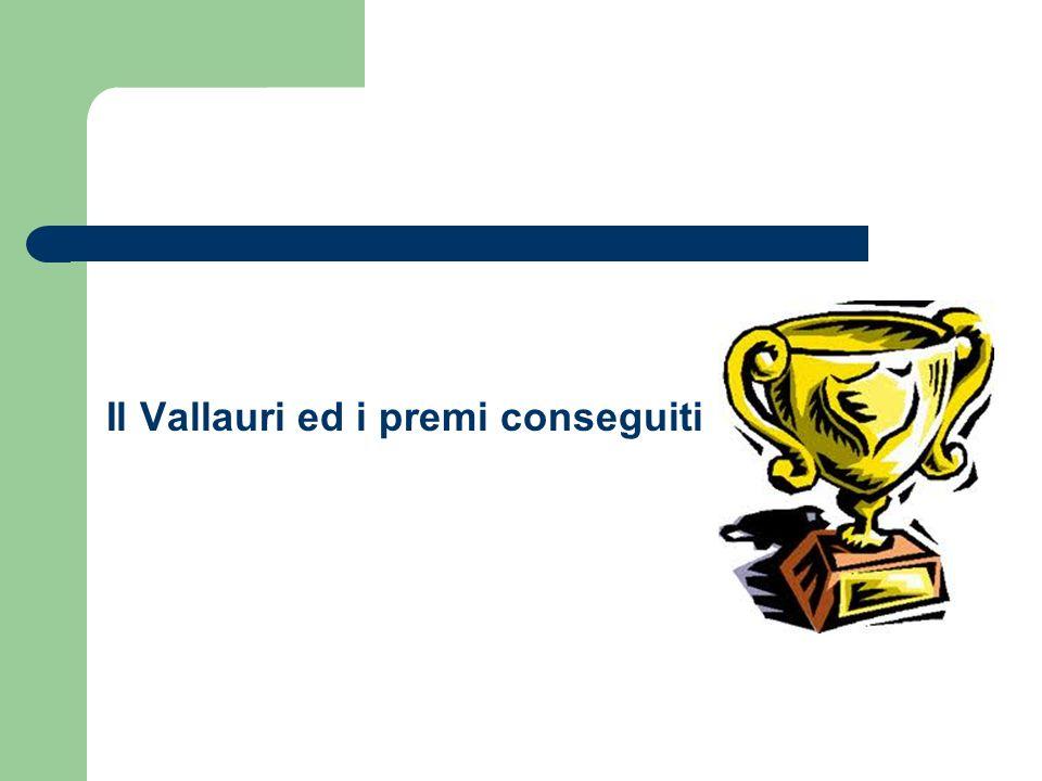 Il Vallauri ed i premi conseguiti