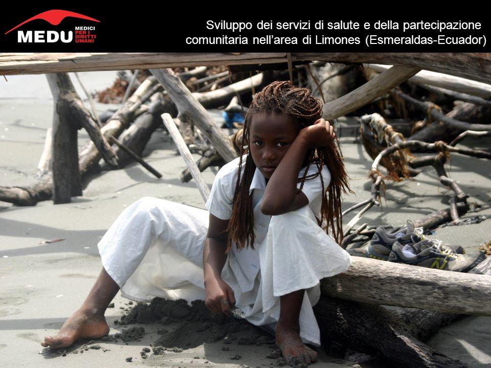 Sviluppo dei servizi di salute e della partecipazione comunitaria nellarea di Limones (Esmeraldas-Ecuador)
