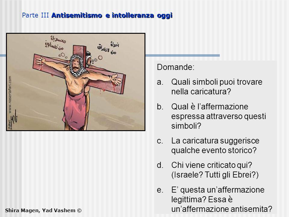Domande: a.Quali simboli puoi trovare nella caricatura? b.Qual è laffermazione espressa attraverso questi simboli? c.La caricatura suggerisce qualche
