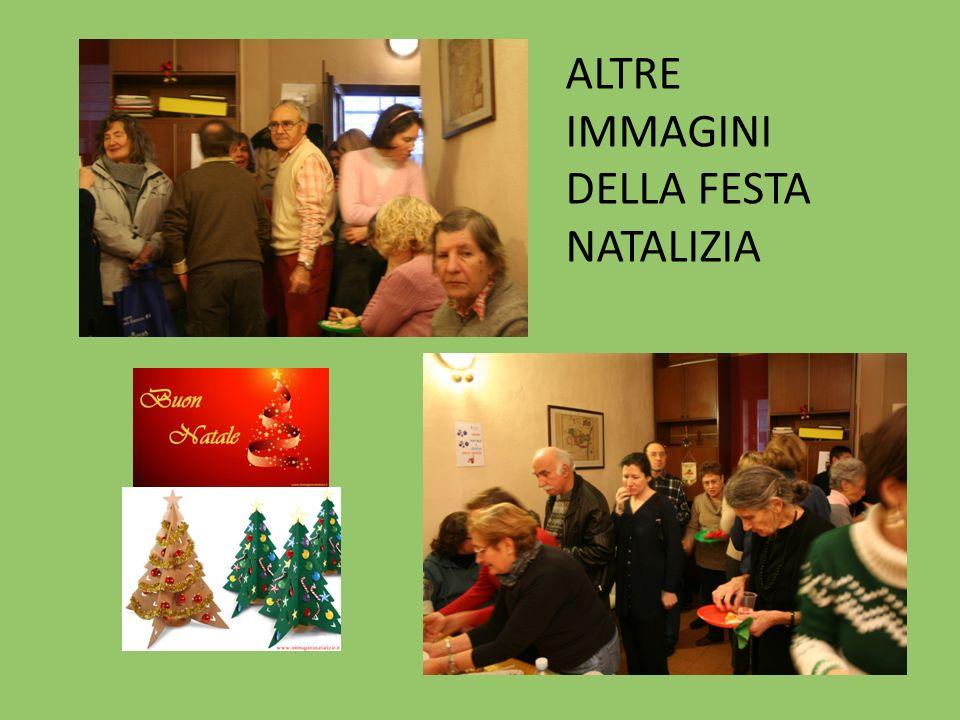 ALTRE IMMAGINI DELLA FESTA NATALIZIA