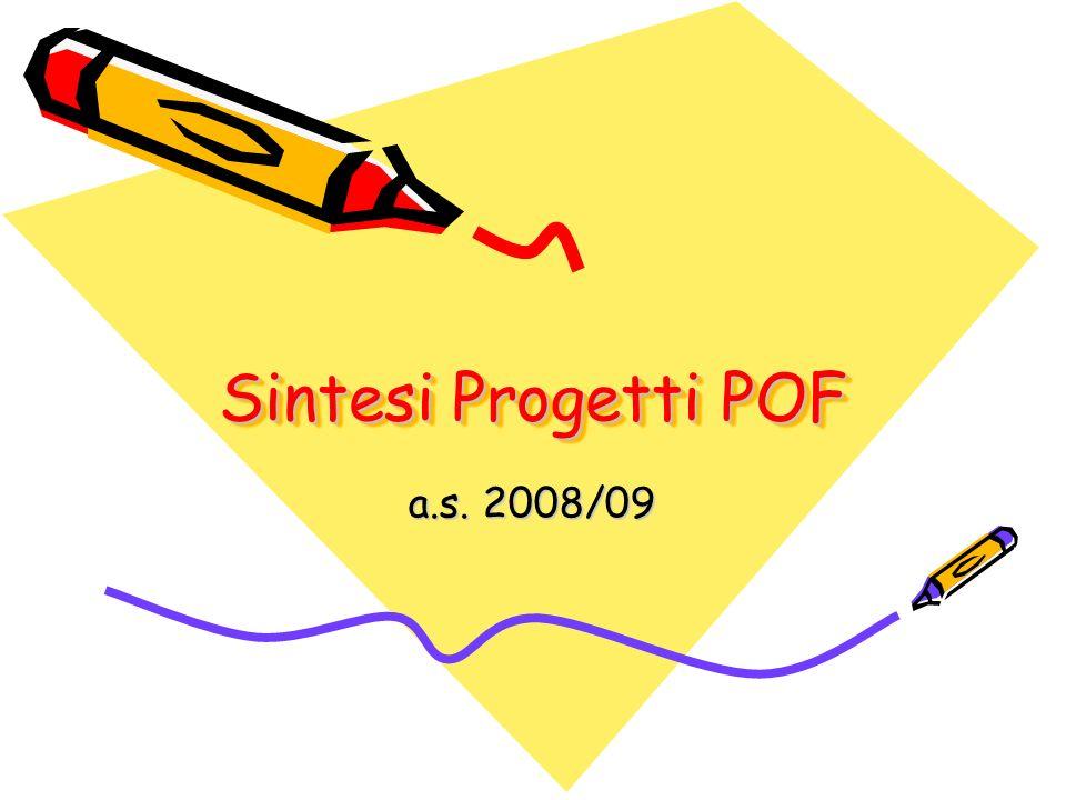 Sintesi Progetti POF a.s. 2008/09