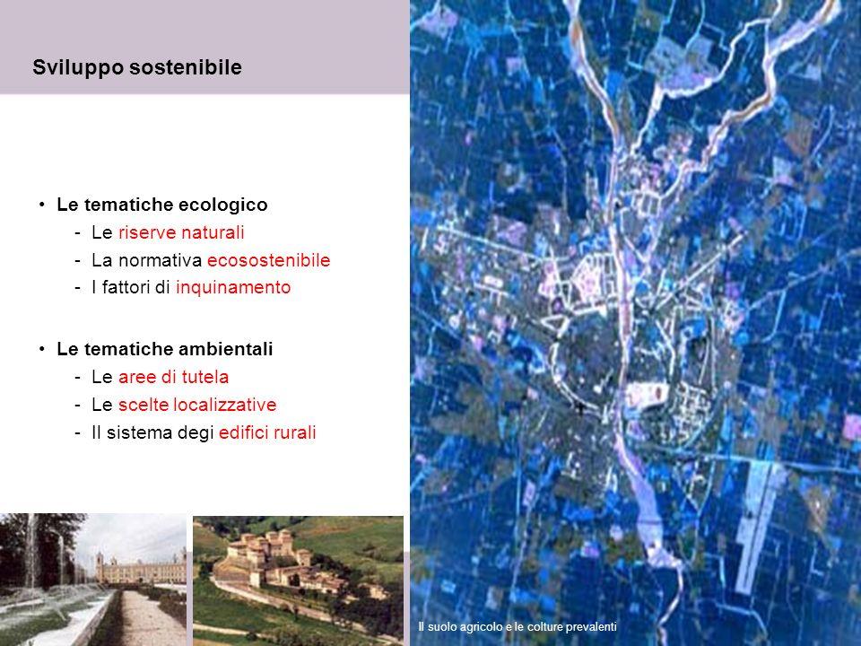7 Sviluppo sostenibile Le tematiche ecologico -Le riserve naturali -La normativa ecosostenibile -I fattori di inquinamento Le tematiche ambientali -Le