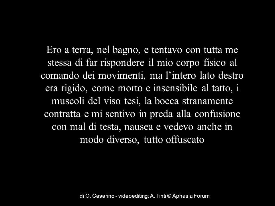 di O. Casarino - videoediting: A. Tinti © Aphasia Forum