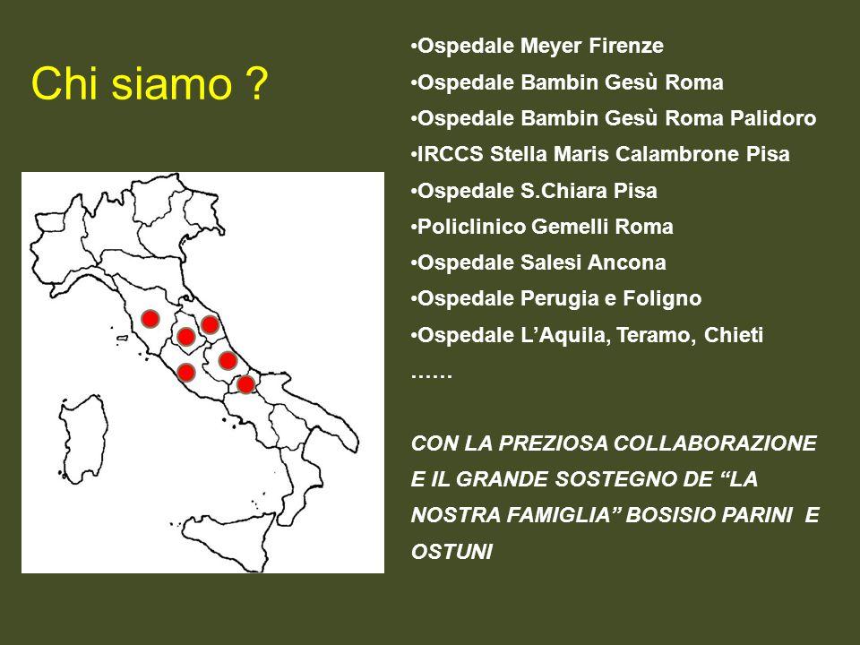 Ospedale Meyer Firenze Ospedale Bambin Gesù Roma Ospedale Bambin Gesù Roma Palidoro IRCCS Stella Maris Calambrone Pisa Ospedale S.Chiara Pisa Policlin