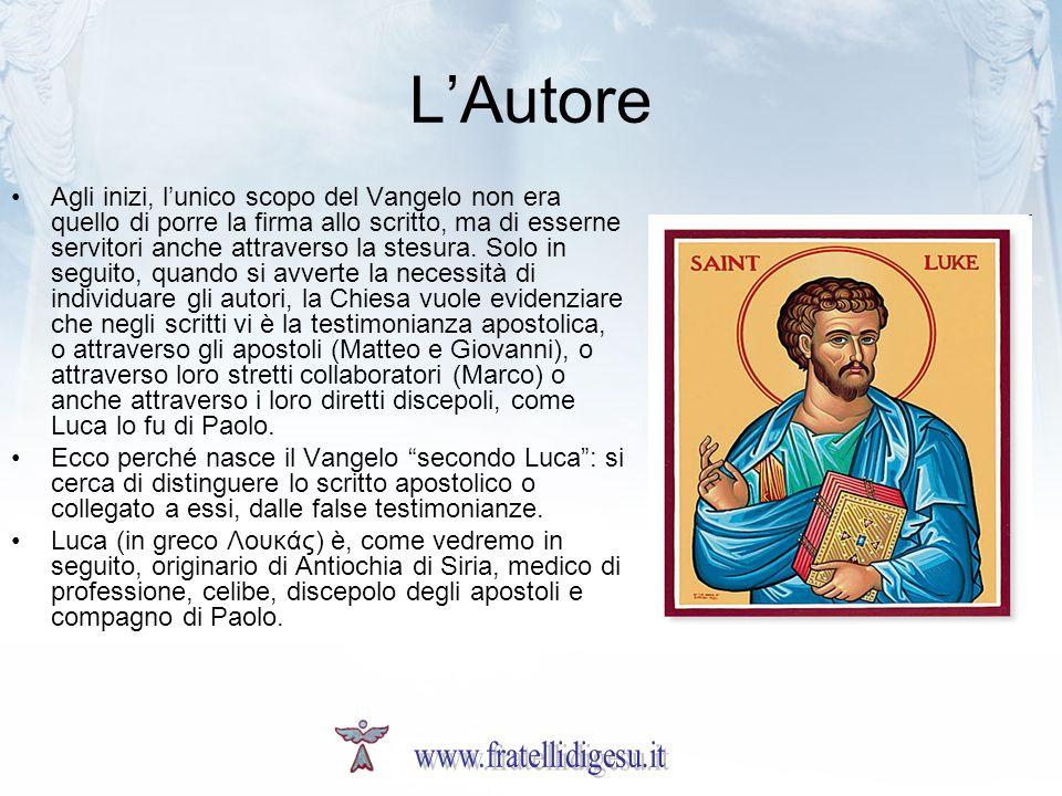 LAutore Agli inizi, lunico scopo del Vangelo non era quello di porre la firma allo scritto, ma di esserne servitori anche attraverso la stesura.