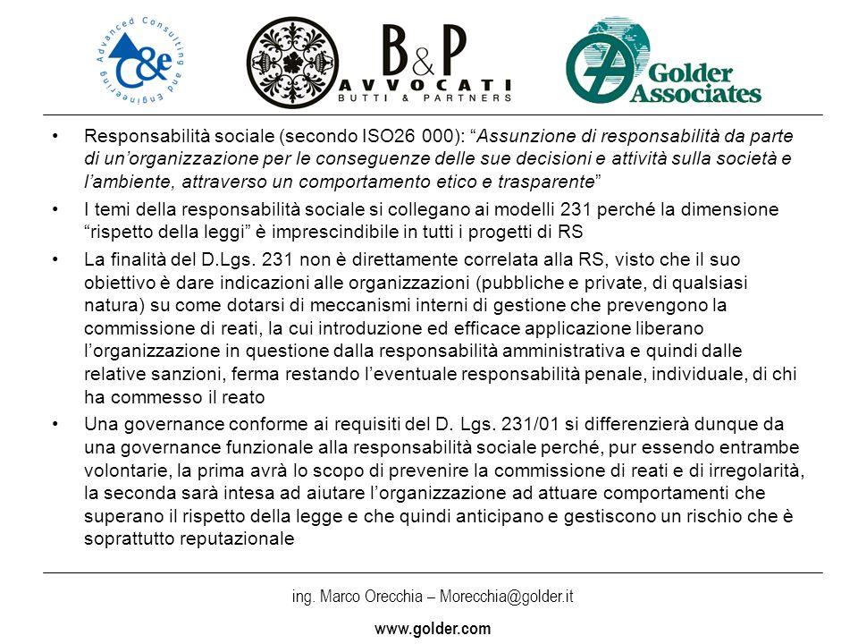 ing. Marco Orecchia – Morecchia@golder.it www.golder.com Responsabilità sociale (secondo ISO26 000): Assunzione di responsabilità da parte di unorgani