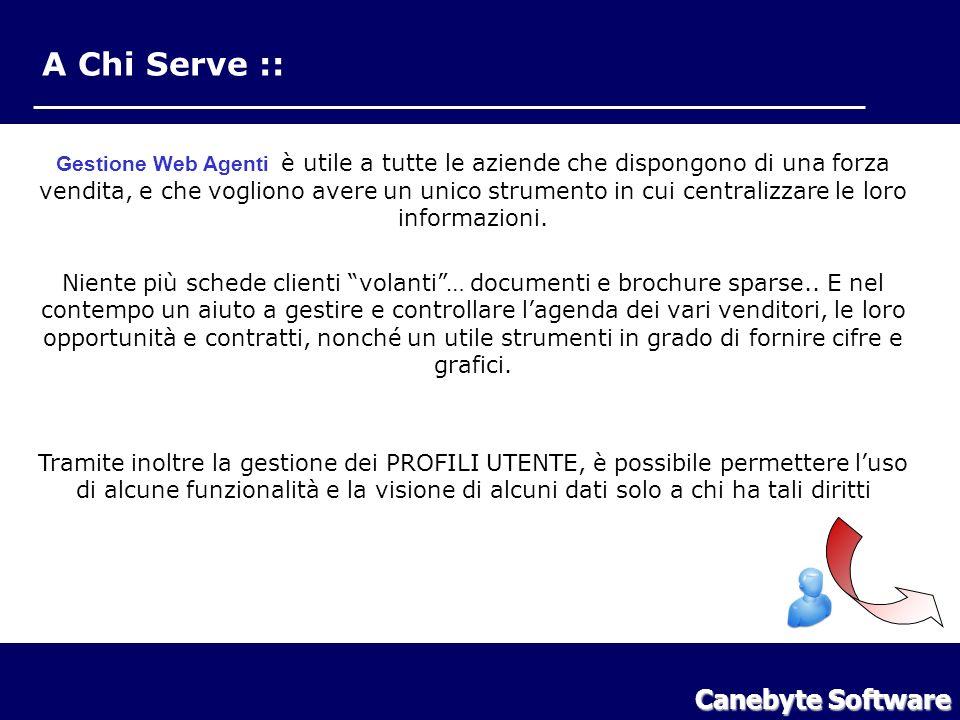 A Chi Serve :: Gestione Web Agenti è utile a tutte le aziende che dispongono di una forza vendita, e che vogliono avere un unico strumento in cui centralizzare le loro informazioni.