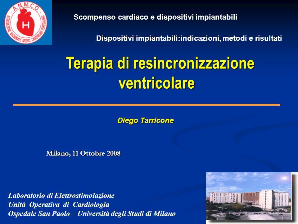 Laboratorio di Elettrostimolazione Unità Operativa di Cardiologia Ospedale San Paolo – Università degli Studi di Milano Diego Tarricone Terapia di res