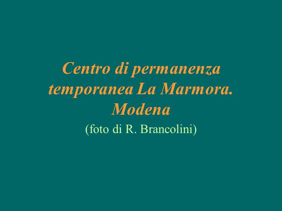 Centro di permanenza temporanea La Marmora. Modena (foto di R. Brancolini)