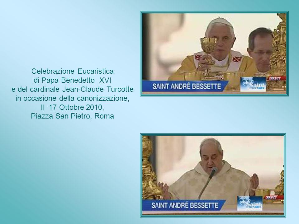 Canonizzazione Il Papa Benedetto XVI lo ha dichiarato Santo il 17 Ottobre 2010. Il santo fratel André è ormai iscritto nel calendario dei santi della