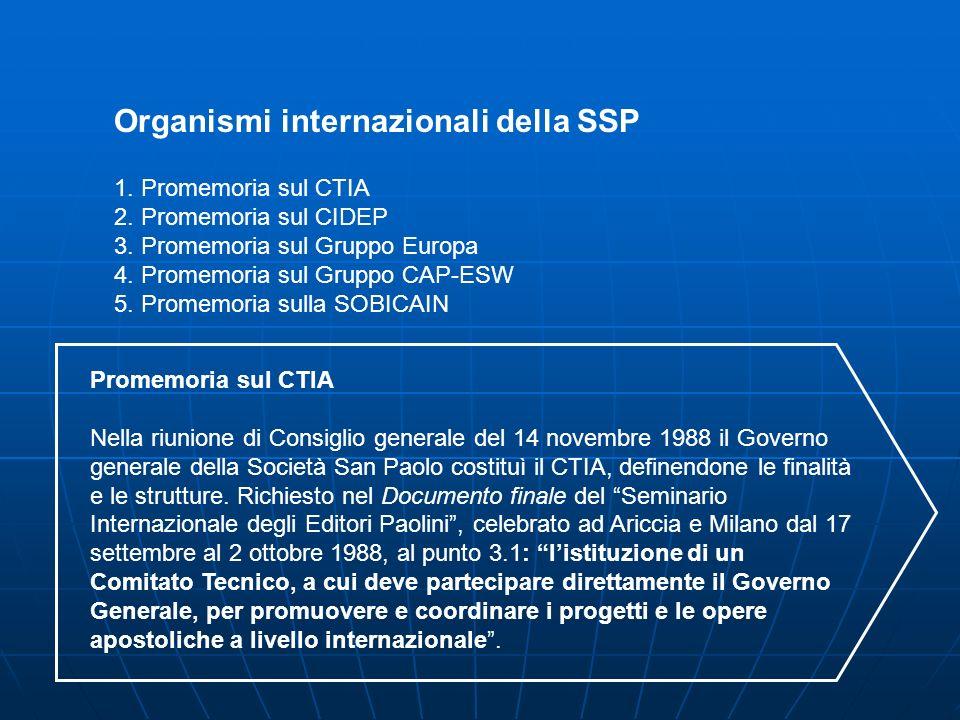 1. Promemoria sul CTIA 2. Promemoria sul CIDEP 3.