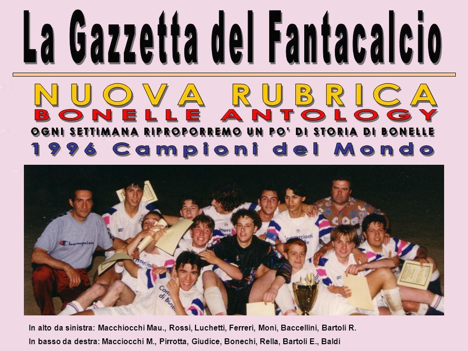 In alto da sinistra: Macchiocchi Mau., Rossi, Luchetti, Ferreri, Moni, Baccellini, Bartoli R.