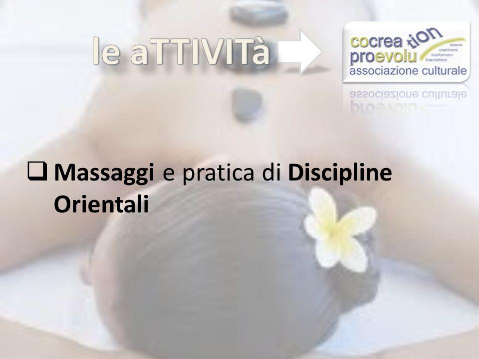 Massaggi e pratica di Discipline Orientali