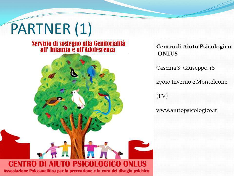 PARTNER (1) Centro di Aiuto Psicologico ONLUS Cascina S. Giuseppe, 18 27010 Inverno e Monteleone (PV) www.aiutopsicologico.it