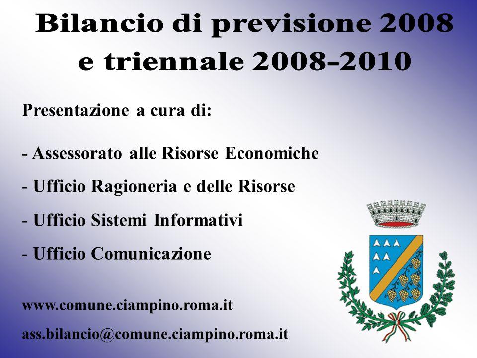 Presentazione a cura di: - Assessorato alle Risorse Economiche - Ufficio Ragioneria e delle Risorse fficio Sistemi Informativi fficio Comunicazione www.comune.ciampino.roma.it ass.bilancio@comune.ciampino.roma.it