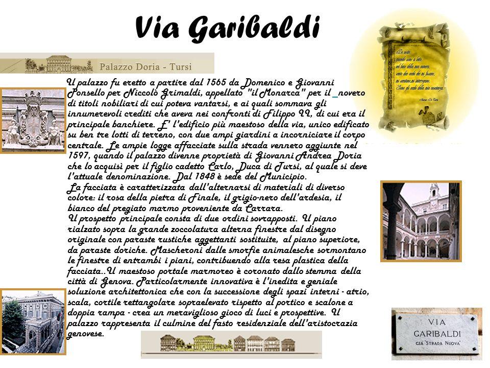 Il palazzo fu eretto a partire dal 1565 da Domenico e Giovanni Ponsello per Niccolò Grimaldi, appellato