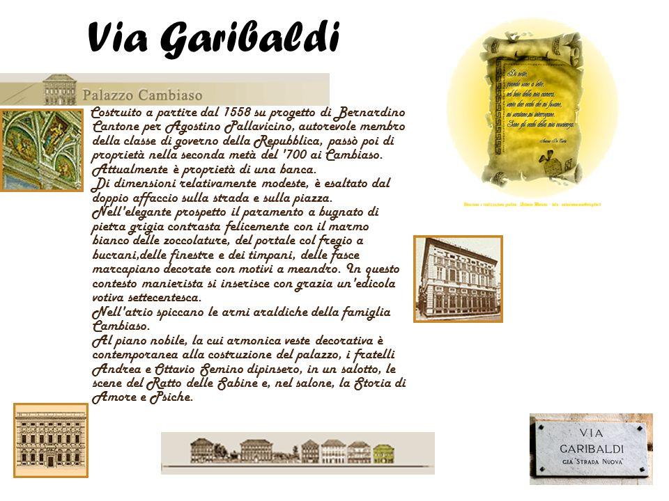 Costruito a partire dal 1558 su progetto di Bernardino Cantone per Agostino Pallavicino, autorevole membro della classe di governo della Repubblica, p