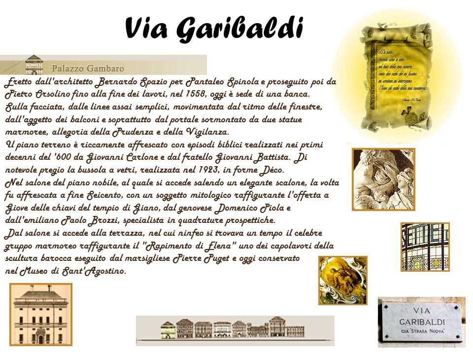 Eretto dall'architetto Bernardo Spazio per Pantaleo Spinola e proseguito poi da Pietro Orsolino fino alla fine dei lavori, nel 1558, oggi è sede di un