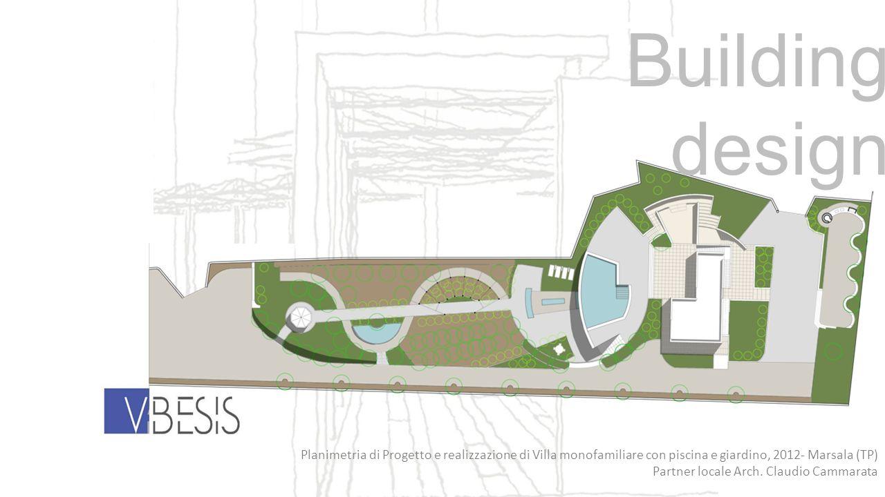 Building design Planimetria di Progetto e realizzazione di Villa monofamiliare con piscina e giardino, 2012- Marsala (TP) Partner locale Arch. Claudio