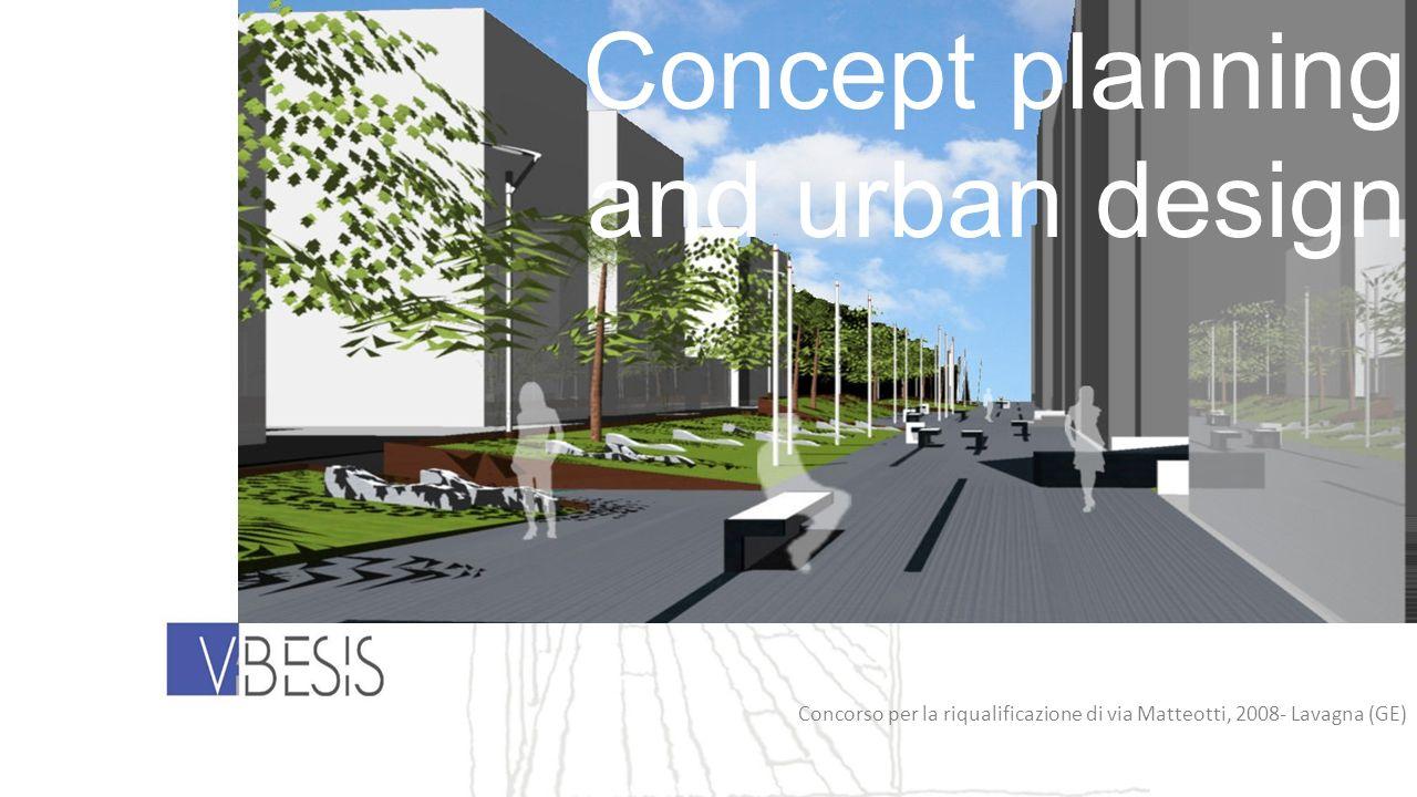 Concorso per la riqualificazione di via Matteotti, 2008- Lavagna (GE) Concept planning and urban design