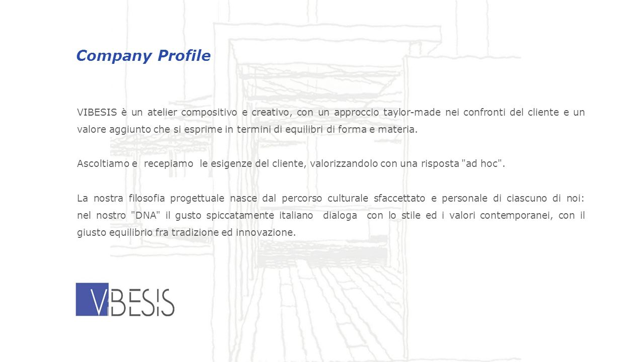 Corso Garibaldi 83 29121 Piacenza - Italy info@vibesis.it http://www.vibesis.it phone: +390523320071 Fax: +390523320071 Sales manager for EU and G.C.C.