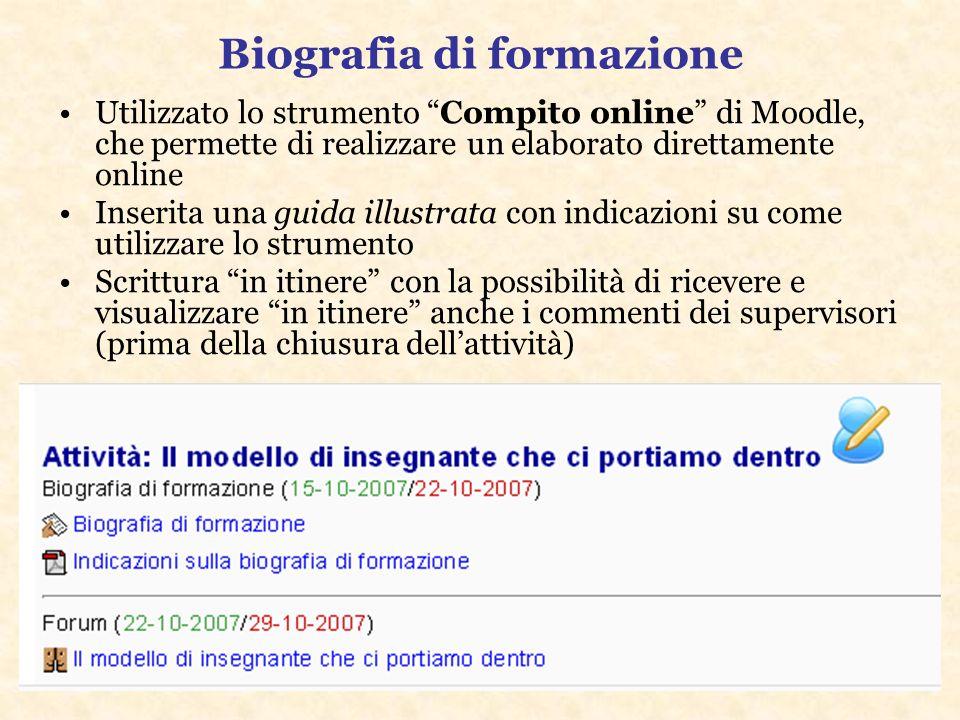 Biografia di formazione Utilizzato lo strumento Compito online di Moodle, che permette di realizzare un elaborato direttamente online Inserita una gui