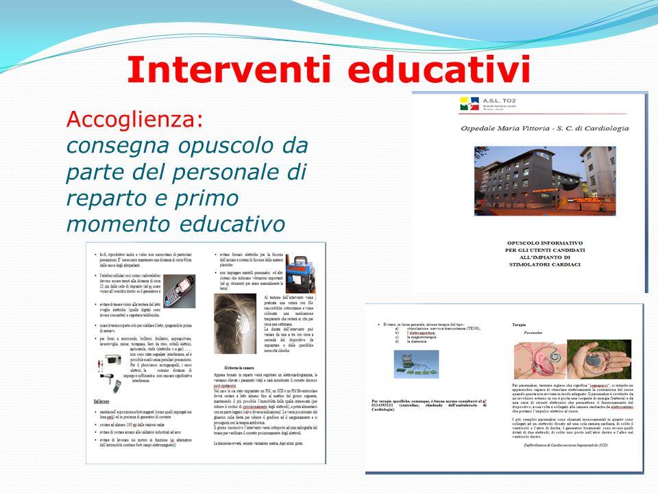 Interventi educativi Accoglienza: consegna opuscolo da parte del personale di reparto e primo momento educativo