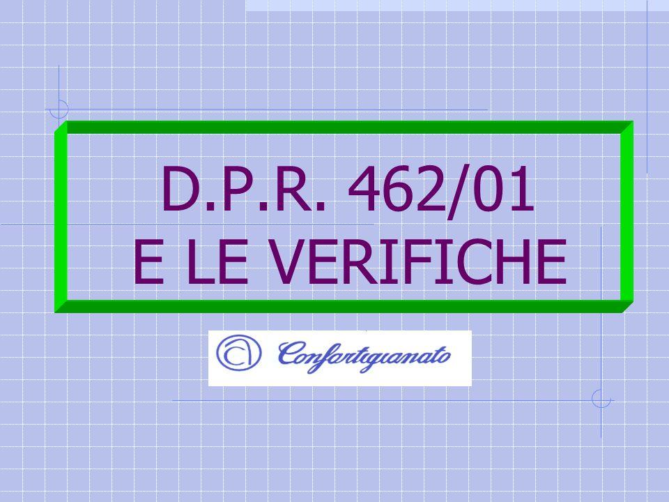 D.P.R. 462/01 E LE VERIFICHE