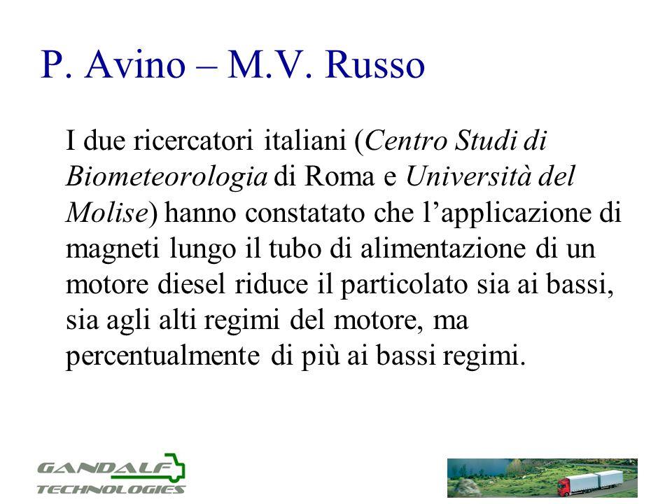 P. Avino – M.V. Russo I due ricercatori italiani (Centro Studi di Biometeorologia di Roma e Università del Molise) hanno constatato che lapplicazione