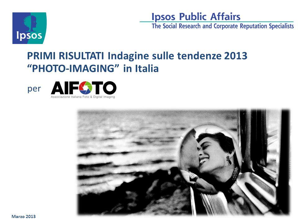 PRIMI RISULTATI Indagine sulle tendenze 2013 PHOTO-IMAGING in Italia Marzo 2013 per