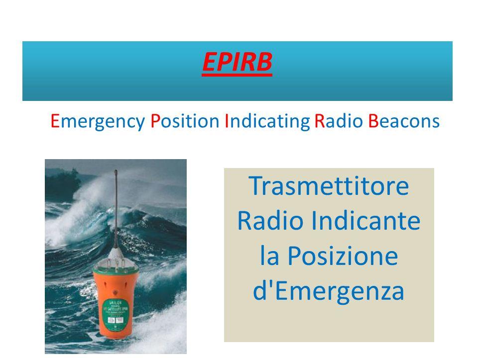 EPIRB Trasmettitore Radio Indicante la Posizione d'Emergenza Emergency Position Indicating Radio Beacons