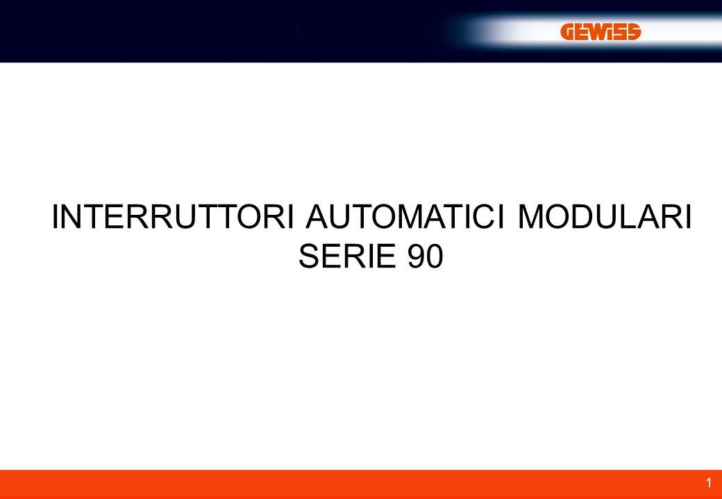 1 INTERRUTTORI AUTOMATICI MODULARI SERIE 90