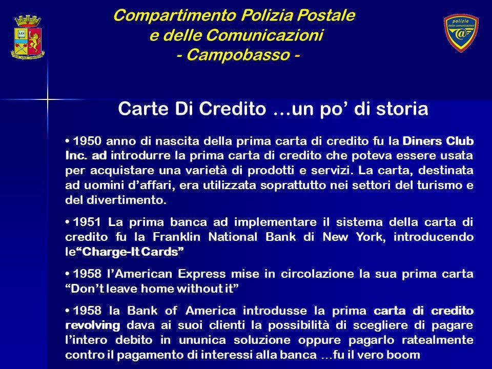 Compartimento Polizia Postale e delle Comunicazioni - Campobasso - Carte Di Credito …un po di storia 1950 anno di nascita della prima carta di credito