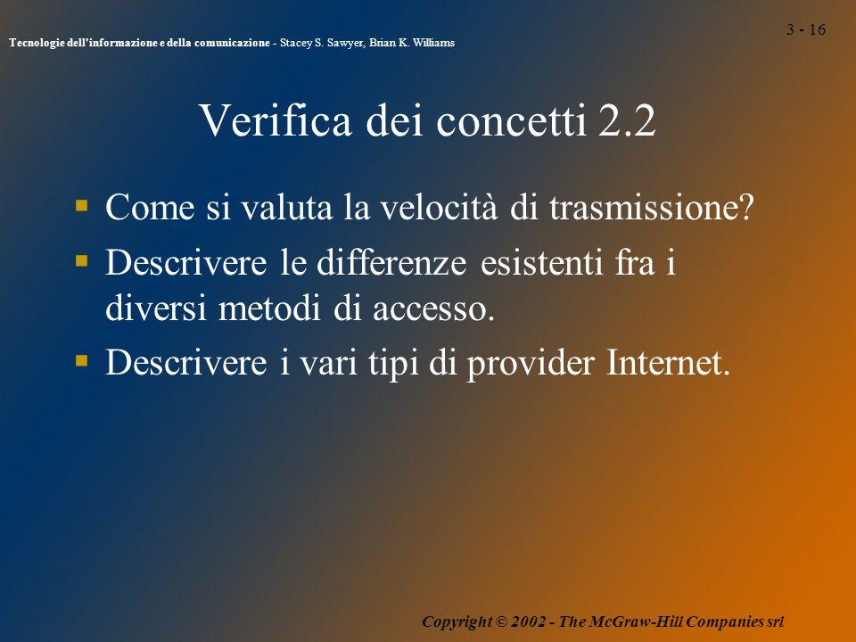 3 - 16 Tecnologie dell informazione e della comunicazione - Stacey S.