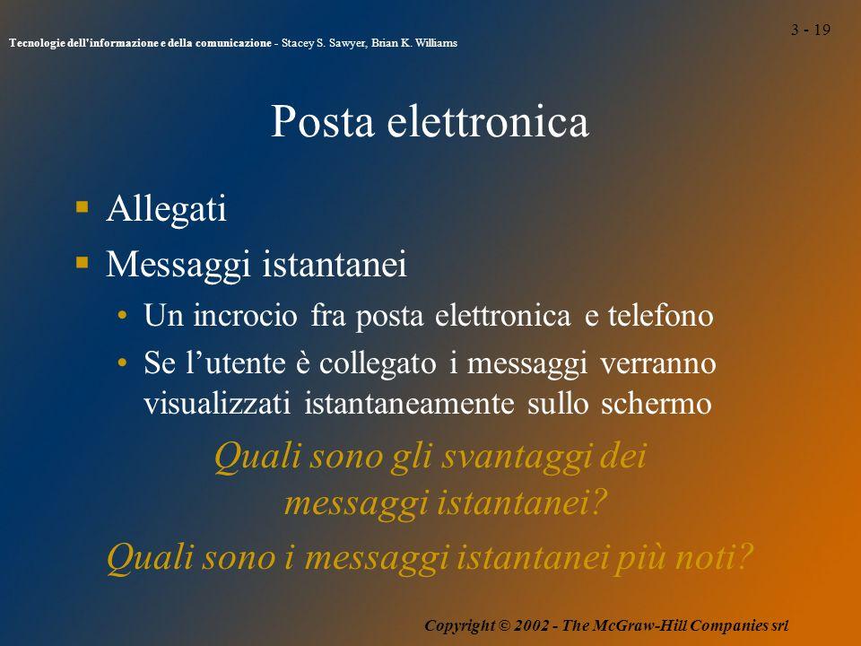 3 - 19 Tecnologie dell informazione e della comunicazione - Stacey S.