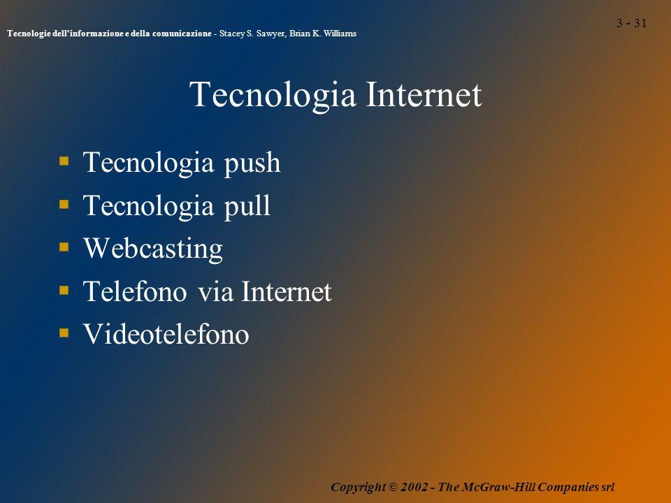 3 - 31 Tecnologie dell informazione e della comunicazione - Stacey S.