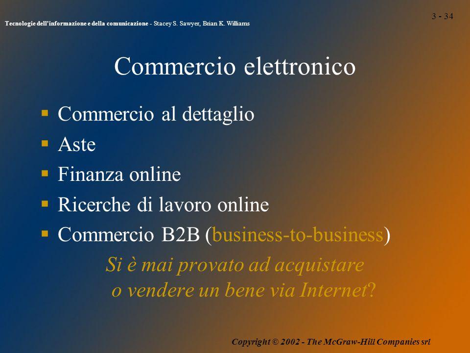 3 - 34 Tecnologie dell informazione e della comunicazione - Stacey S.