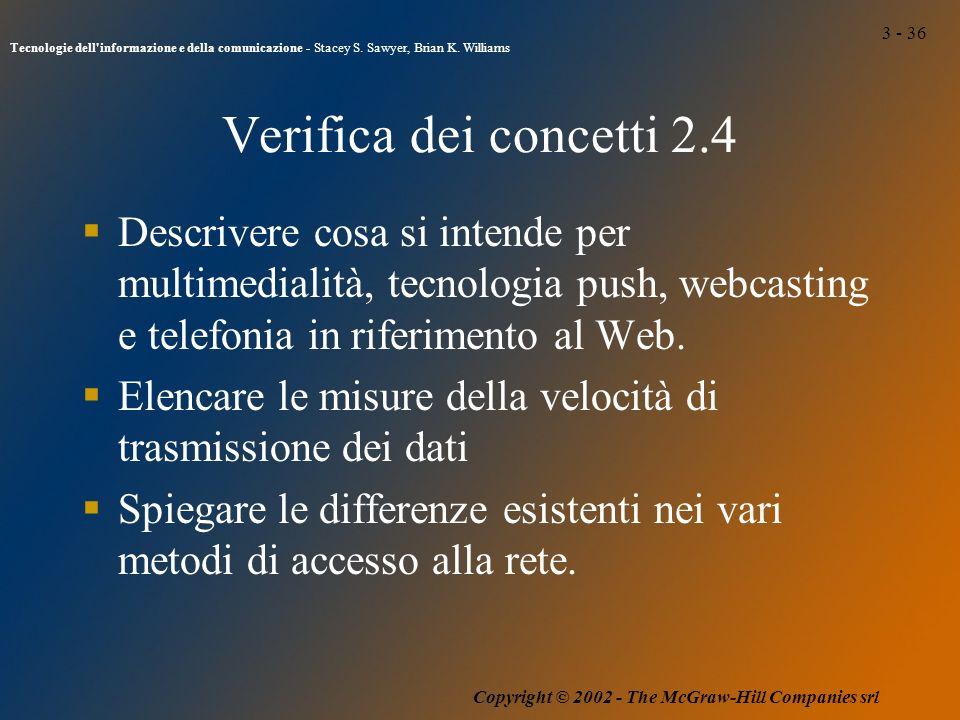 3 - 36 Tecnologie dell informazione e della comunicazione - Stacey S.