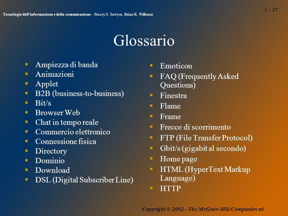 3 - 37 Tecnologie dell informazione e della comunicazione - Stacey S.