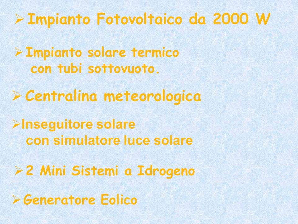 Impianto Fotovoltaico da 2000 W Impianto solare termico con tubi sottovuoto. Centralina meteorologica Inseguitore solare con simulatore luce solare 2
