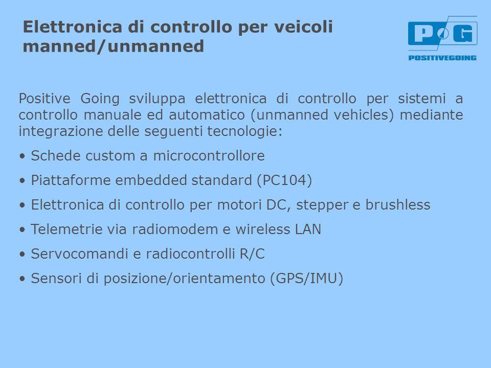 Elettronica di controllo per veicoli manned/unmanned Positive Going sviluppa elettronica di controllo per sistemi a controllo manuale ed automatico (u