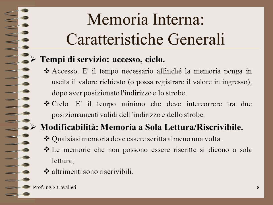 Prof.Ing.S.Cavalieri8 Tempi di servizio: accesso, ciclo.
