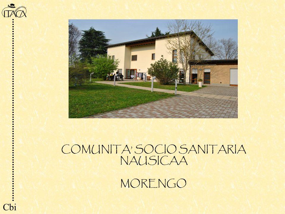 COMUNITA SOCIO SANITARIA NAUSICAA MORENGO Cbi