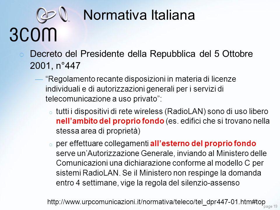 page 19 Normativa Italiana Decreto del Presidente della Repubblica del 5 Ottobre 2001, n°447 Regolamento recante disposizioni in materia di licenze in