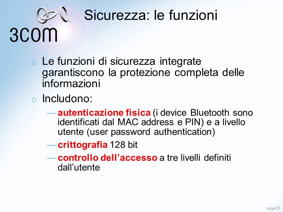 page 51 Sicurezza: le funzioni Le funzioni di sicurezza integrate garantiscono la protezione completa delle informazioni Includono: autenticazione fis