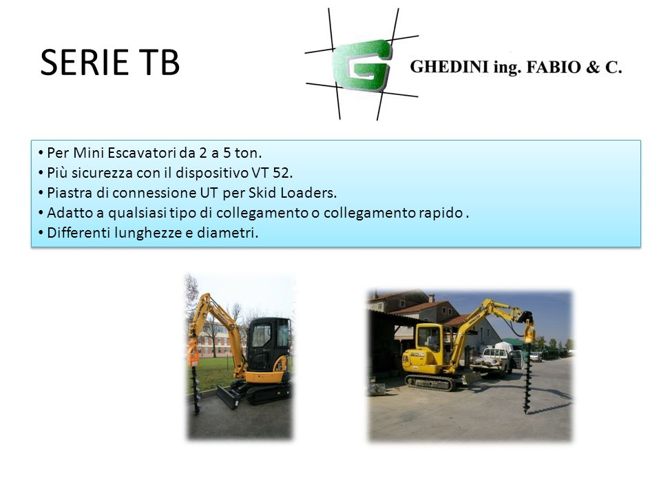SERIE TB Per Mini Escavatori da 2 a 5 ton. Più sicurezza con il dispositivo VT 52. Piastra di connessione UT per Skid Loaders. Adatto a qualsiasi tipo