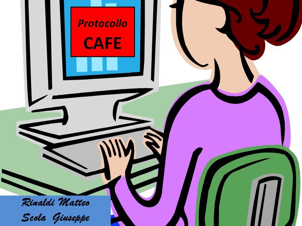 Protocollo CAFE Rinaldi Matteo Scola Giuseppe