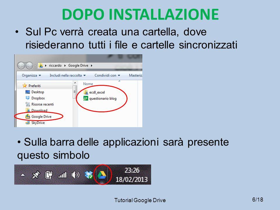 LOGIN 1) Loggarsi con account GMAIL 2) Entrare in Google Drive Tutorial Google Drive7/18